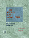 The Great Latin Adventure Level II Teacher's Manual